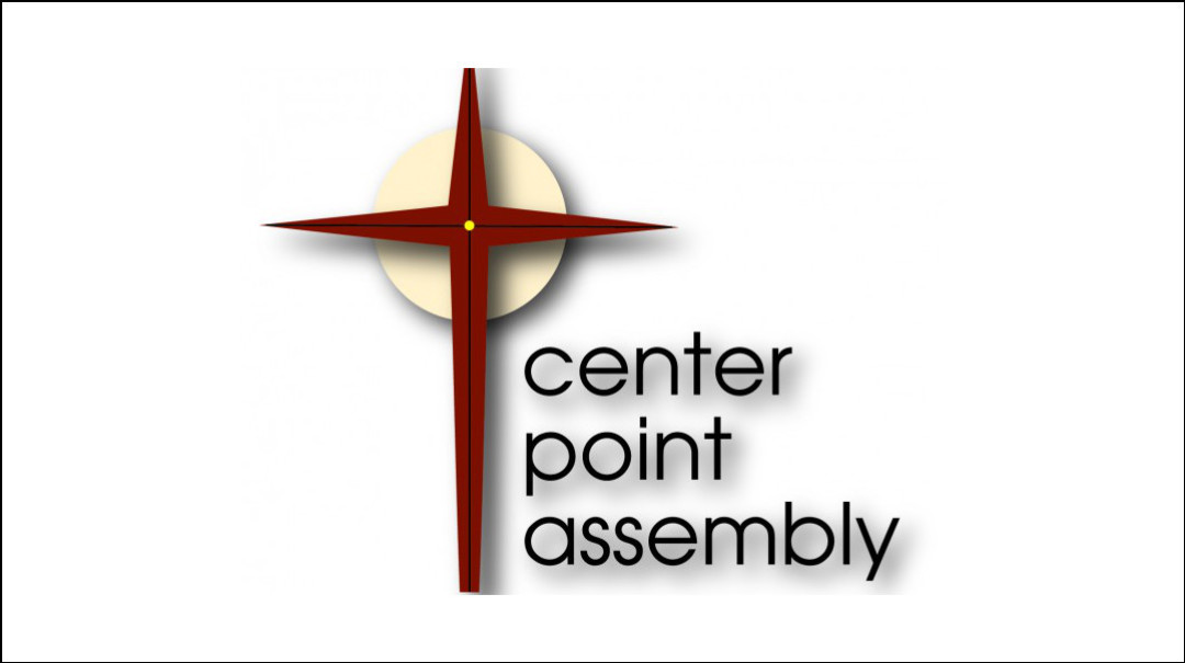 Center Point Assembly | ON-LINE SERMONS