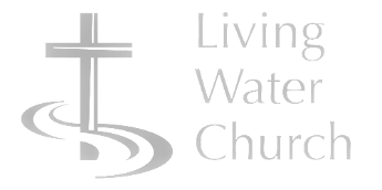 Sermons - Living Water Church