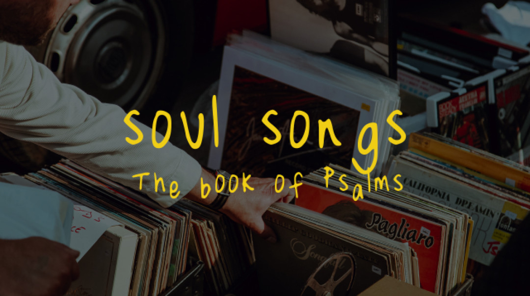 Soul Songs: The Book of Psalms | Listen Free on Castbox
