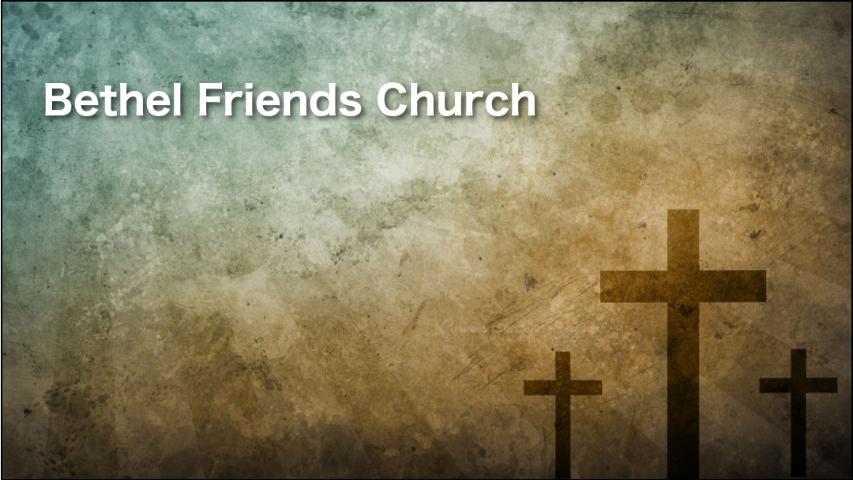 bethel friends church