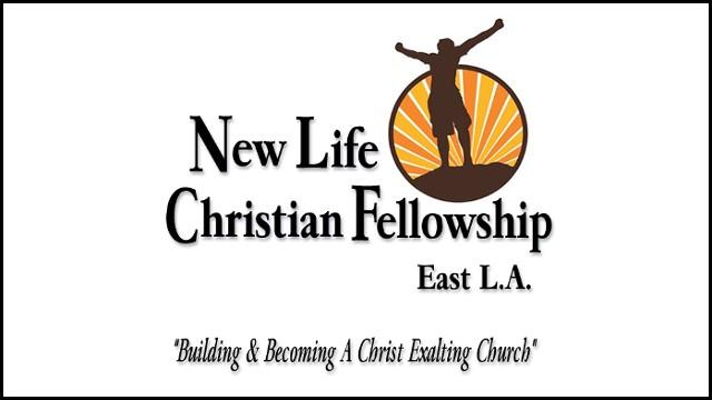 New Life Christian Fellowship - East LA